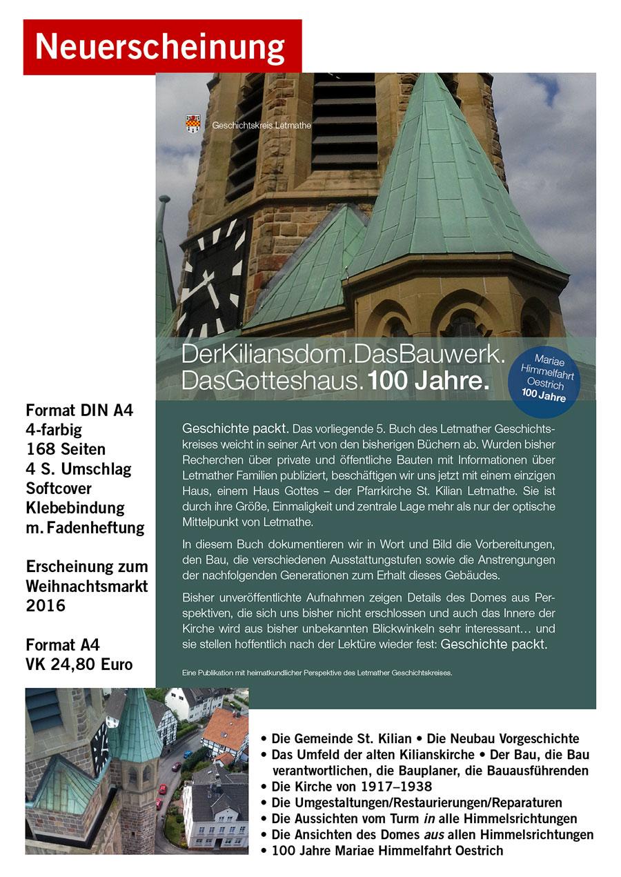 Der Kiliansdom. Das Bauwerk. Das Gotteshaus. 100 Jahre.
